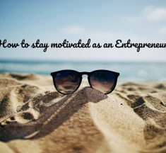 How to Stay Motivated as an Online Entrepreneur